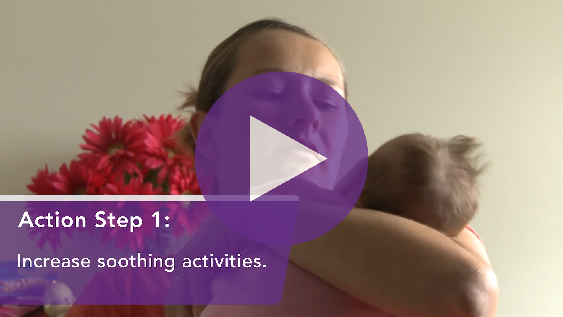 PURPLE Crying - Action Steps